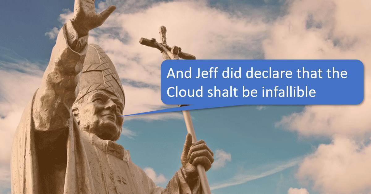 Cloud infallible